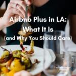 los angeles airbnb plus la