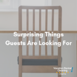 things airbnb guests are looking for