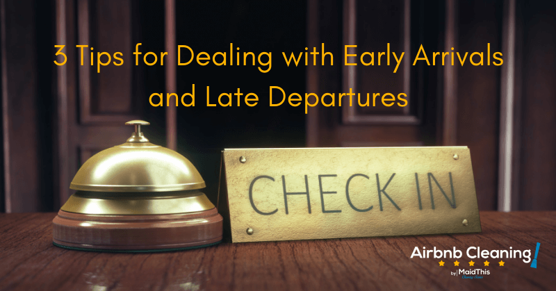 airbnb late check-out early check-in