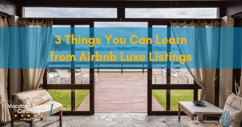 airbnb host learn from airbnb luxe listings