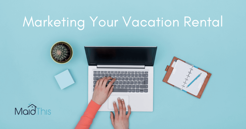 how to market a vacation rental online