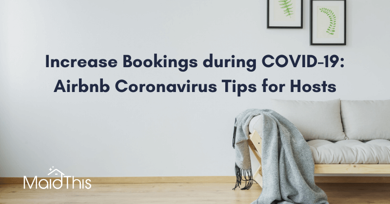 Increase Bookings during COVID-19: Airbnb Coronavirus Tips for Hosts